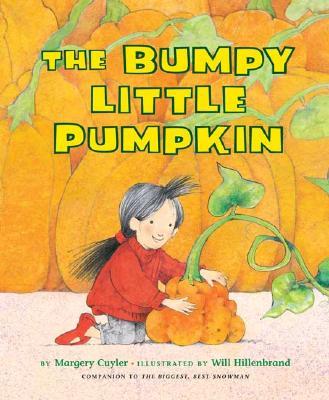 The Bumpy Little Pumpkin - Cuyler, Margery