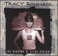 The Burdens of Being Upright - Tracy Bonham