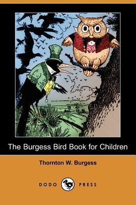 The Burgess Bird Book for Children - Burgess, Thornton W