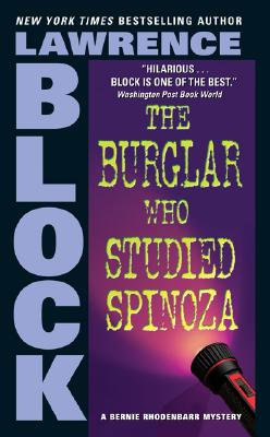 The Burglar Who Studied Spinoza - Block, Lawrence