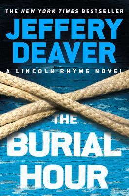 The Burial Hour - Deaver, Jeffery