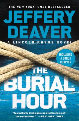 The Burial Hour - Deaver, Jeffery, New