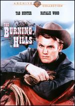 The Burning Hills - Stuart Heisler