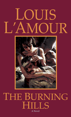 The Burning Hills - L'Amour, Louis