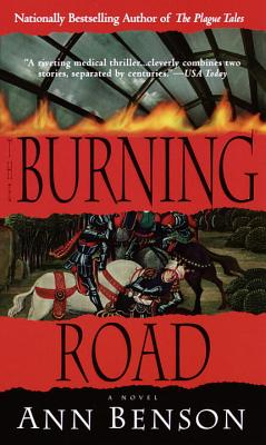 The Burning Road - Benson, Ann