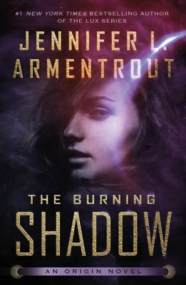 The Burning Shadow - Armentrout, Jennifer L