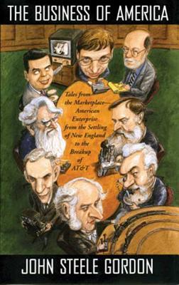 The Business of America - Gordon, John Steele