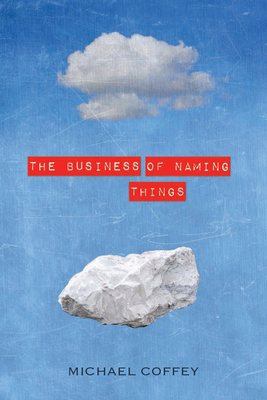 The Business of Naming Things - Coffey, Michael