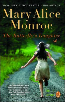 The Butterfly's Daughter - Monroe, Mary Alice