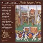The Byrd Edition, Vol. 11: Hodie Simon Petrus