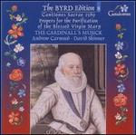 The Byrd Edition, Vol. 8: Cantiones Sacrae; Propers for the Feast of the Purification