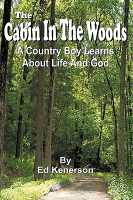 The Cabin in the Woods - Kenerson, Ed