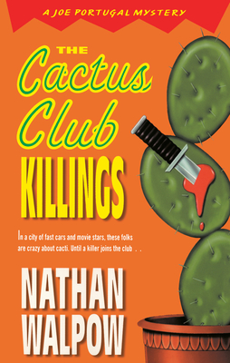 The Cactus Club Killings - Walpow, Nathan