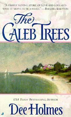 The Caleb Trees - Holmes, Dee