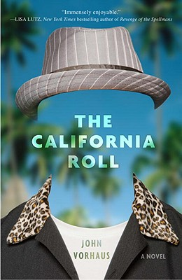 The California Roll - Vorhaus, John