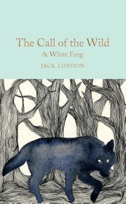 The Call of the Wild & White Fang - London, Jack