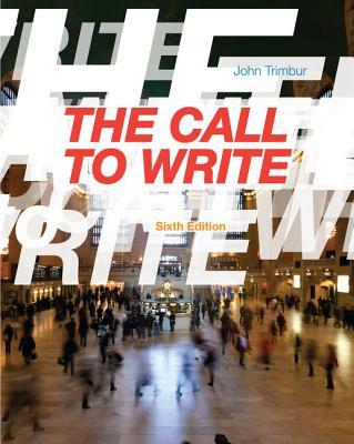 The Call to Write - Trimbur, John