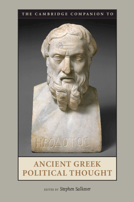 The Cambridge Companion to Ancient Greek Political Thought - Salkever, Stephen (Editor)