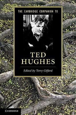 The Cambridge Companion to Ted Hughes - Gifford, Terry (Editor)