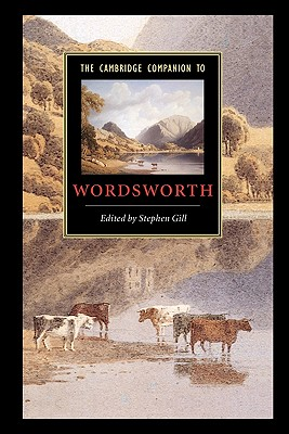 The Cambridge Companion to Wordsworth - Gill, Stephen (Editor)