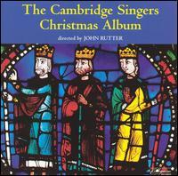 The Cambridge Singers Christmas Album - Cambridge Singers / John Rutter