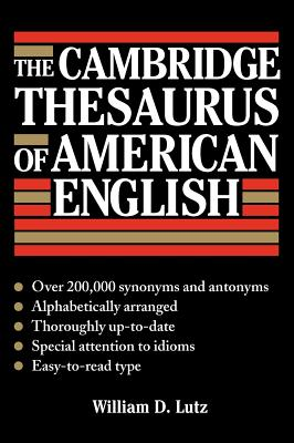 The Cambridge Thesaurus of American English - Lutz, William D