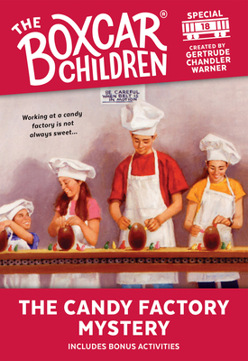 The Candy Factory Mystery - Warner, Gertrude Chandler (Creator)