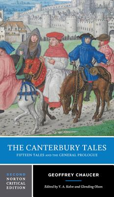 The Canterbury Tales: Fifteen Tales and the General Prologue - Chaucer, Geoffrey