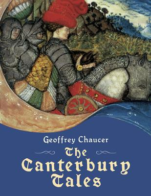 The Canterbury Tales - Chaucer, Geoffrey, and Purves, David Laing (Translated by)