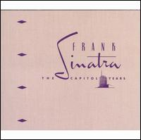 The Capitol Years - Frank Sinatra