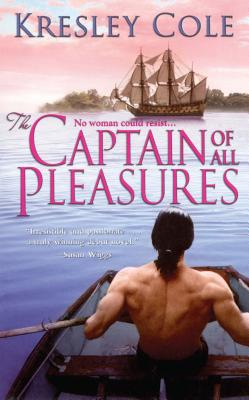 The Captain of All Pleasures - Cole, Kresley