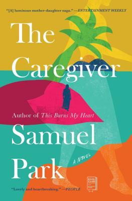 The Caregiver - Park, Samuel