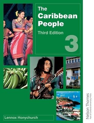 The Caribbean People Book 3 - Honychurch, Lennox