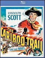 The Cariboo Trail  [Blu-ray]