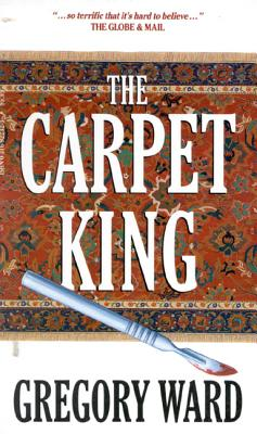 The Carpet King - Ward, Gregory