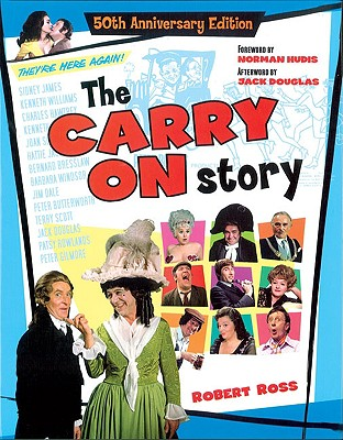 The Carry on Story - Ross, Robert, and Douglas, Jack (Afterword by), and Hudis, Norman (Foreword by)