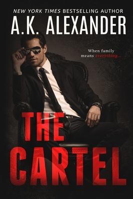 The Cartel - Alexander, A K