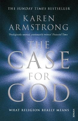 The Case for God: What religion really means - Armstrong, Karen