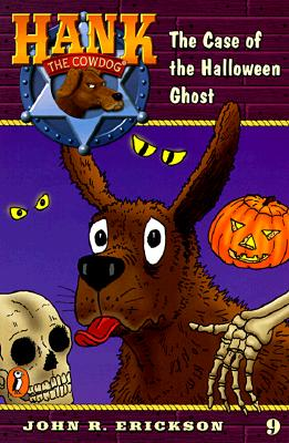 The Case of the Halloween Ghost #9 - Erickson, John R, and Holmes, Gerald L