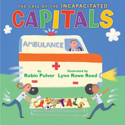 The Case of the Incapacitated Capitals - Pulver, Robin