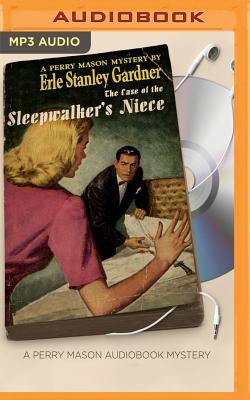 The Case of the Sleepwalker's Niece - Gardner, Erle Stanley