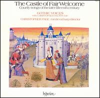 The Castle of Fair Welcome - Christopher Page (medieval harp); Christopher Wilson (lute); Gothic Voices; Margaret Philpot (contralto)