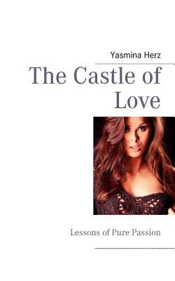 The Castle of Love - Herz, Yasmina