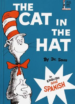 The Cat in the Hat: In English and Spanish - Dr Seuss