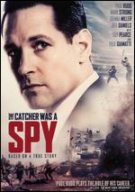 The Catcher Was a Spy - Ben Lewin