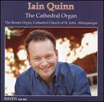 The Cathedral Organ - Iain Quinn (organ)
