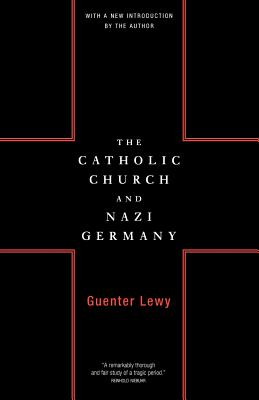 The Catholic Church and Nazi Germany - Lewy, Guenter