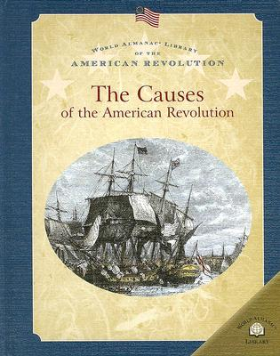 The Causes of the American Revolution - Anderson, Dale