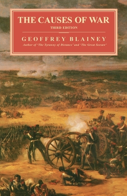 The Causes of War - Blainey, Geoffrey