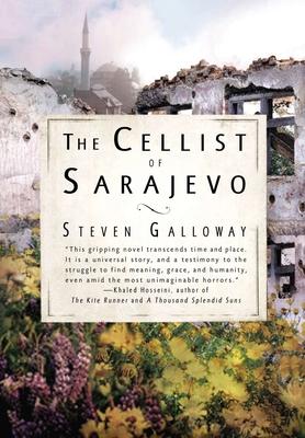 The Cellist of Sarajevo - Galloway, Steven